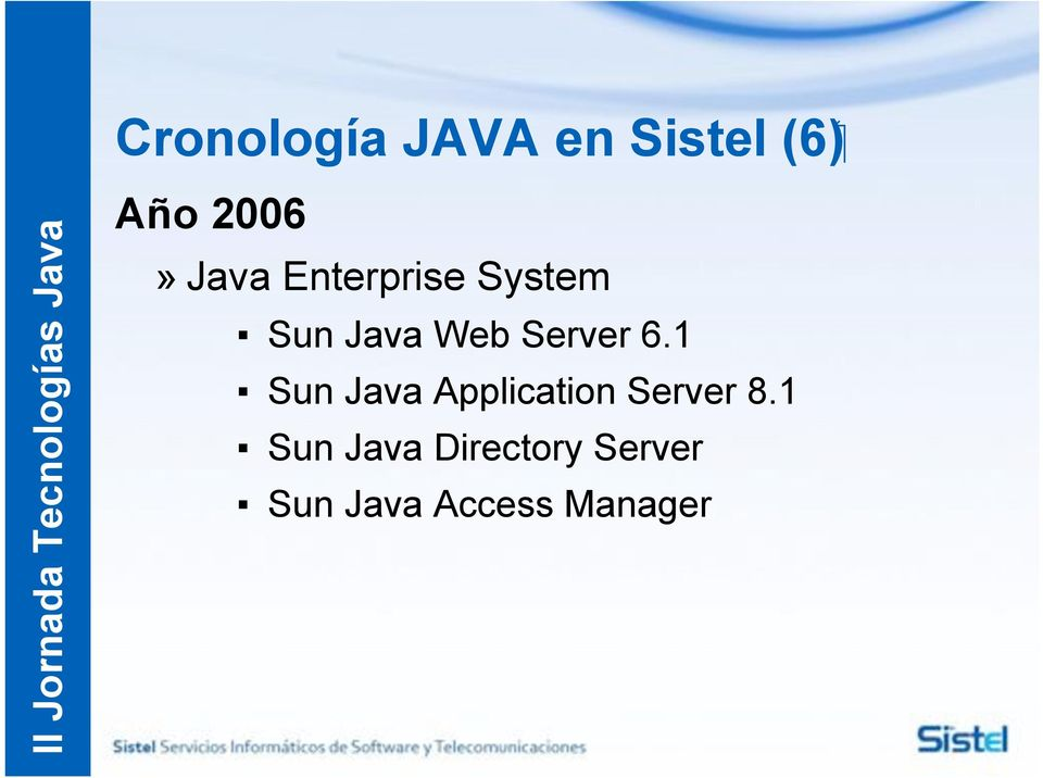 Enterprise System! Sun Java Web Server 6.1!