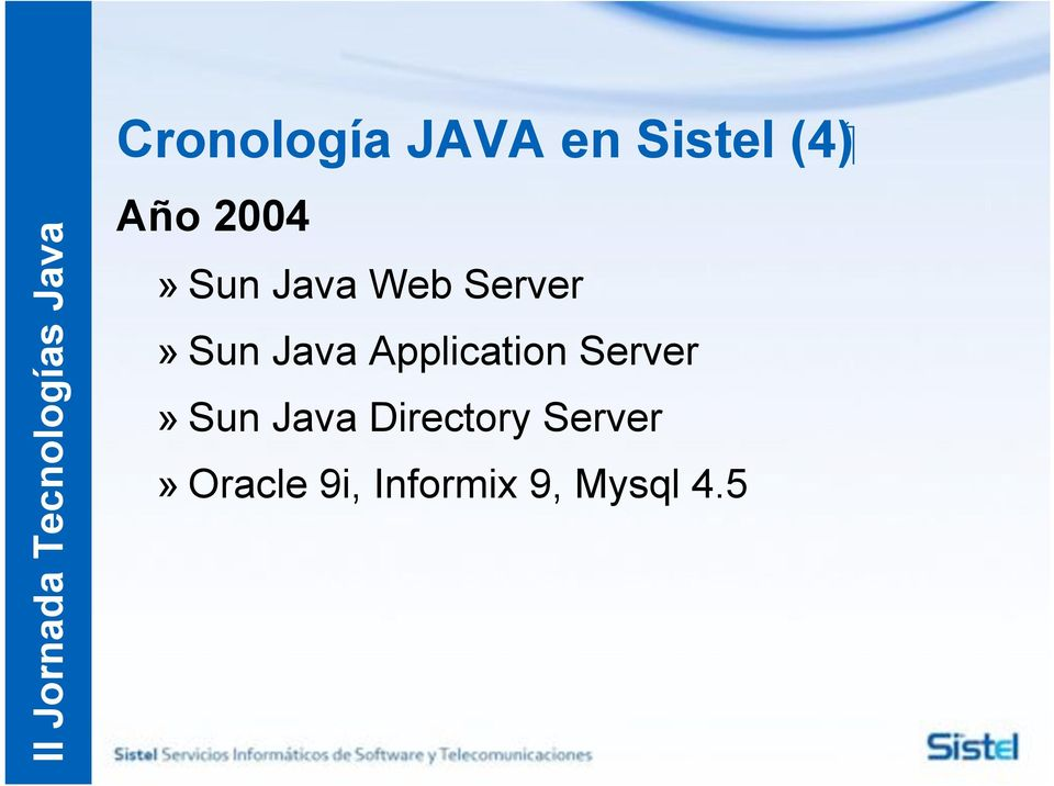 Java Application Server» Sun Java