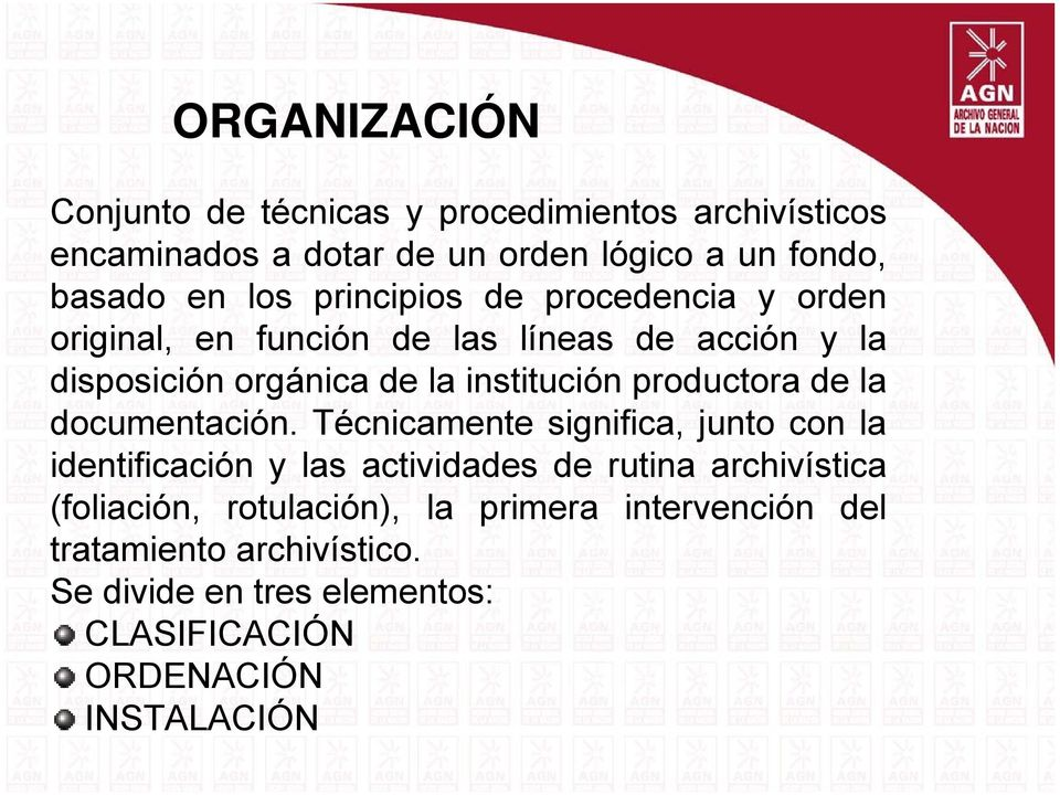 productora de la documentación.