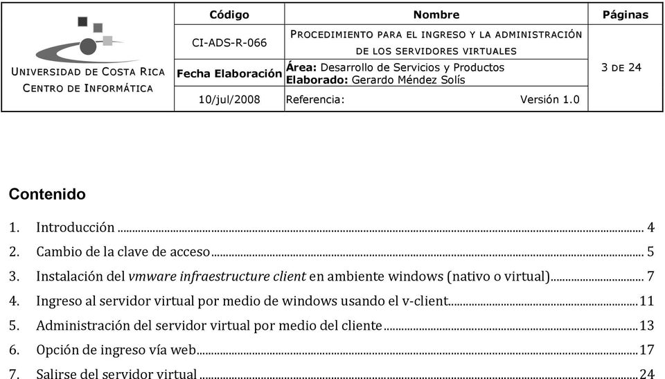 Ingreso al servidor virtual por medio de windows usando el v client...11 5.