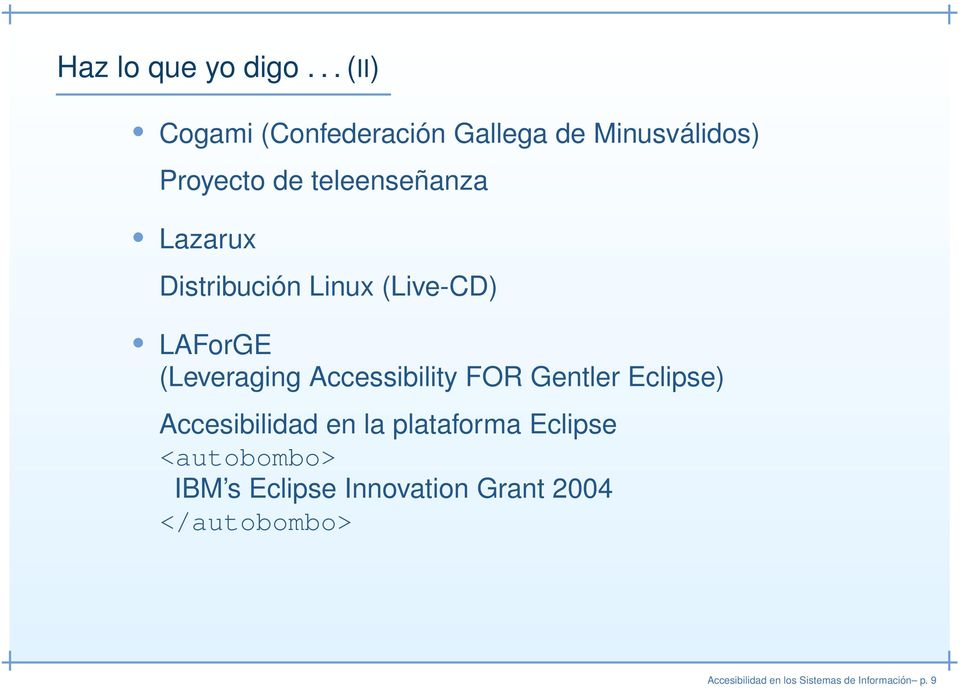 Lazarux Distribución Linux (Live-CD) LAForGE (Leveraging Accessibility FOR Gentler