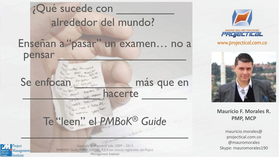 el PMBoK Guide Copyright Projectical Ltda.