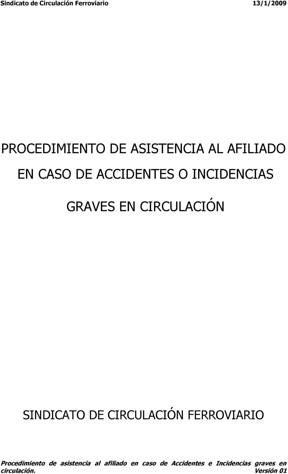INCIDENCIAS GRAVES EN CIRCULACIÓN