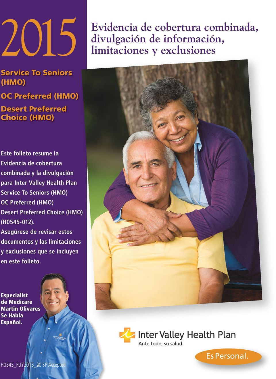 Seniors (HMO) OC Preferred (HMO) Desert Preferred Choice (HMO) (H0545-012).