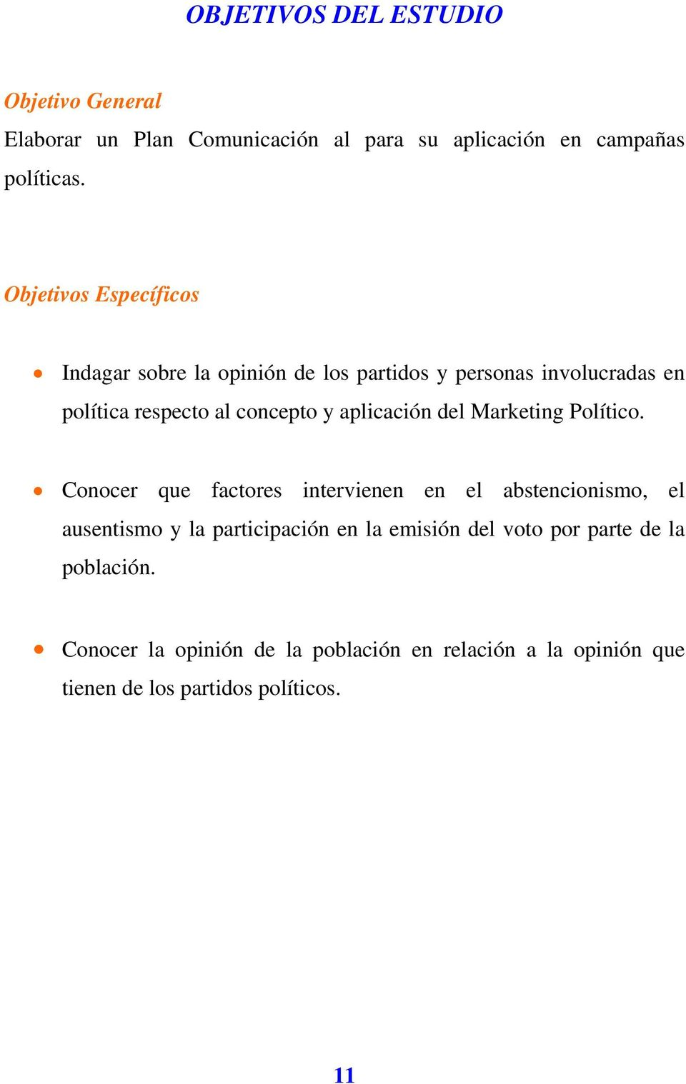 aplicación del Marketing Político.
