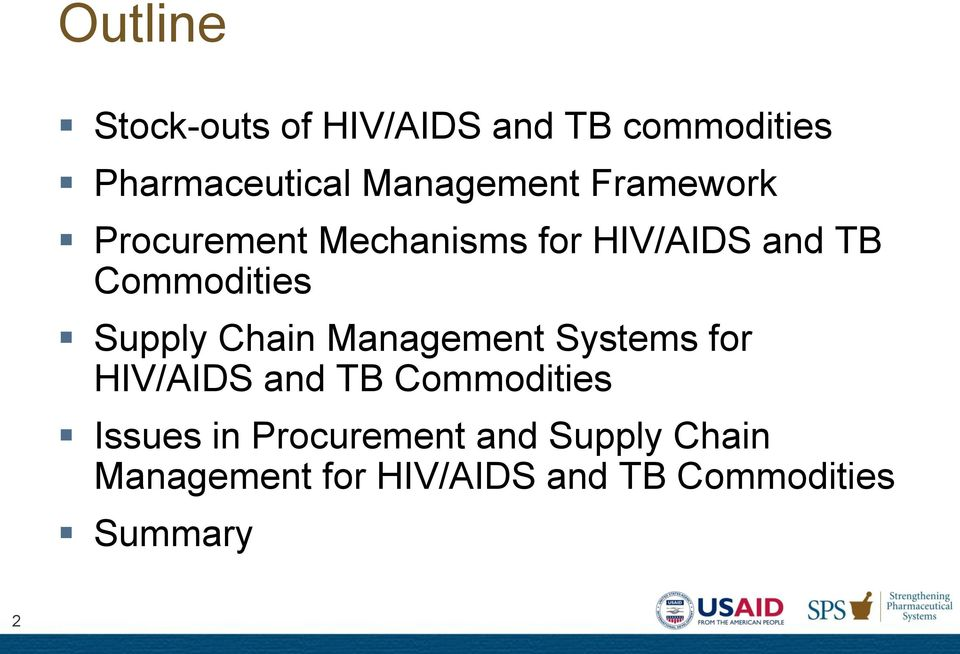 Commodities Supply Chain Management Systems for HIV/AIDS and TB