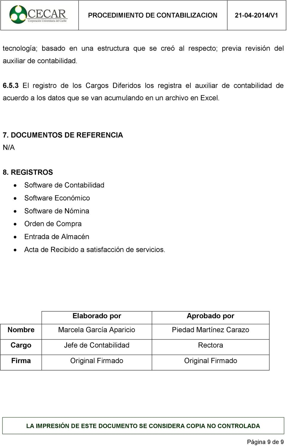 DOCUMENTOS DE REFERENCIA N/A 8.