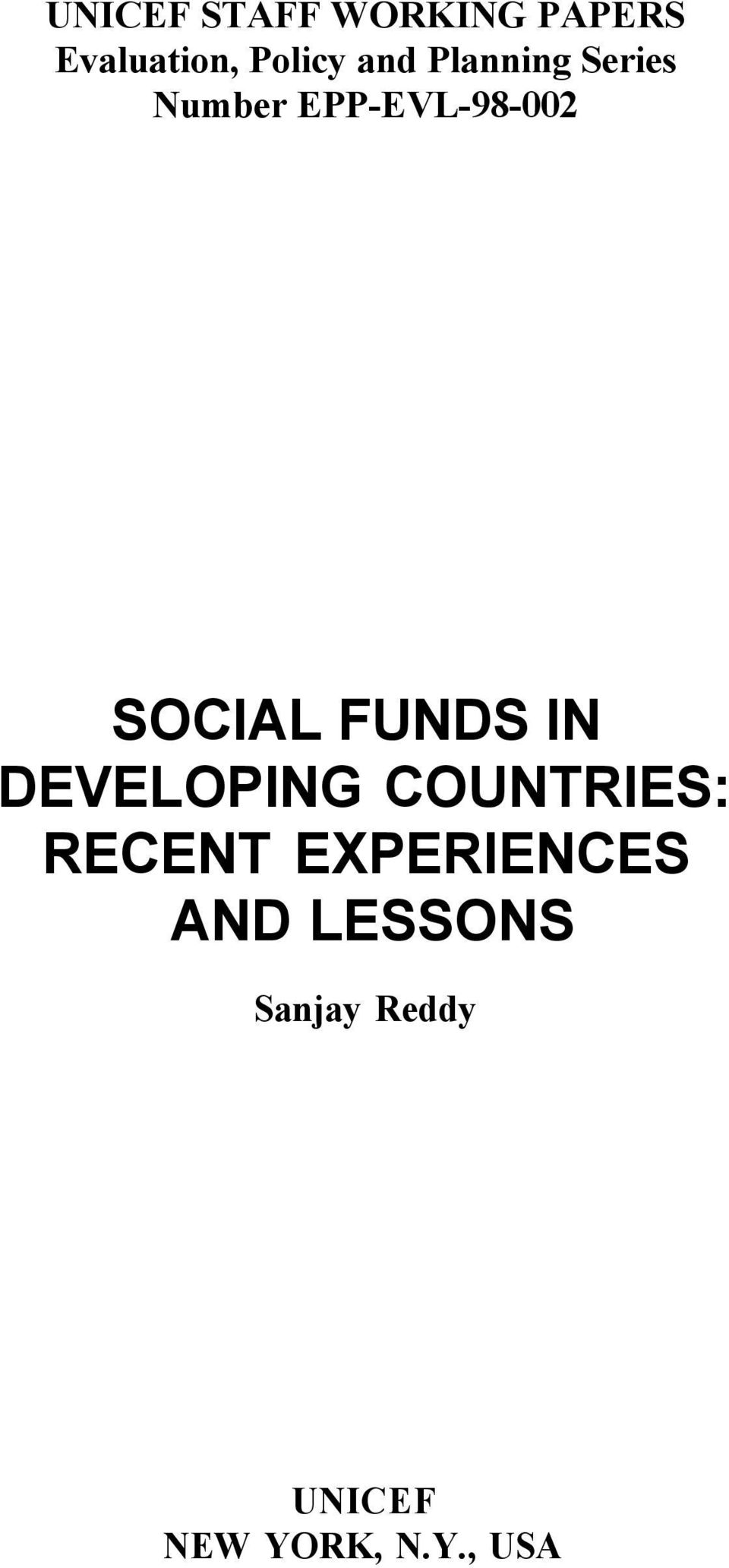 FUNDS IN DEVELOPING COUNTRIES: RECENT EXPERIENCES