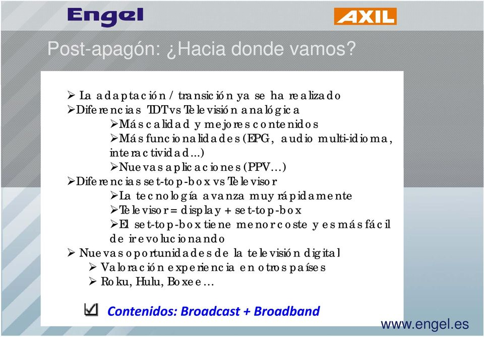 (EPG, audio multi-idioma, interactividad.