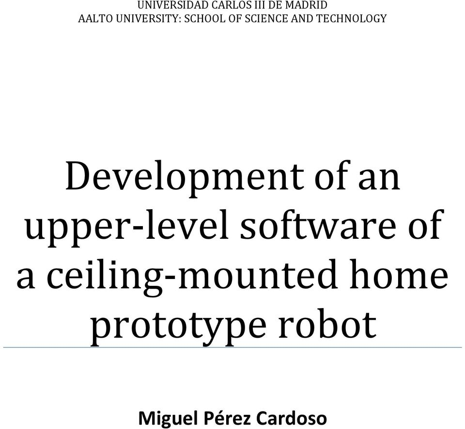 Development of an upper level software of a