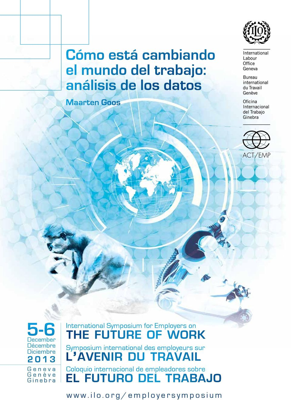 Employers on THE FUTURE OF WORK Symposium international des employeurs sur L AVENIR DU