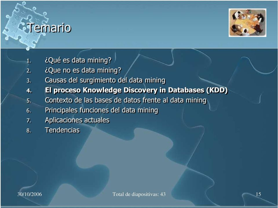 El proceso Knowledge Discovery in Databases (KDD) 5.