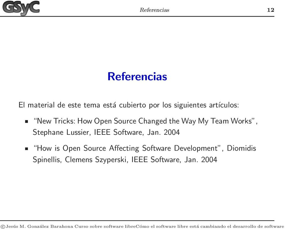 Works, Stephane Lussier, IEEE Software, Jan.