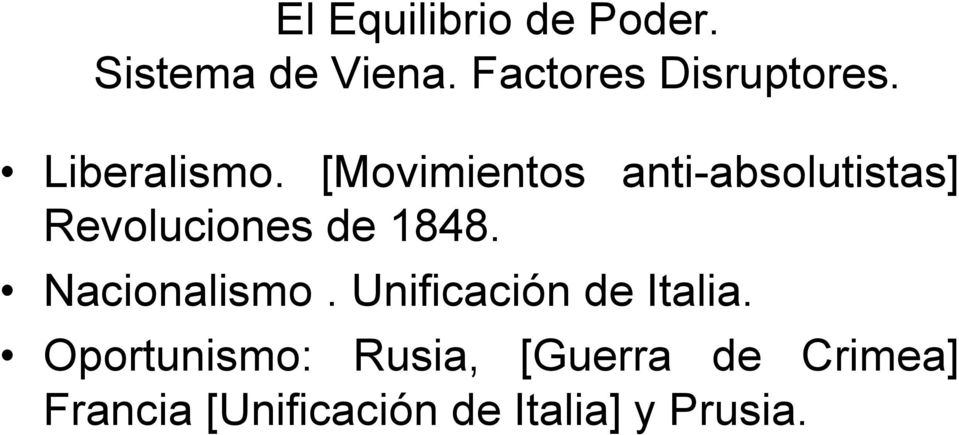[Movimientos anti-absolutistas] Revoluciones de 1848.