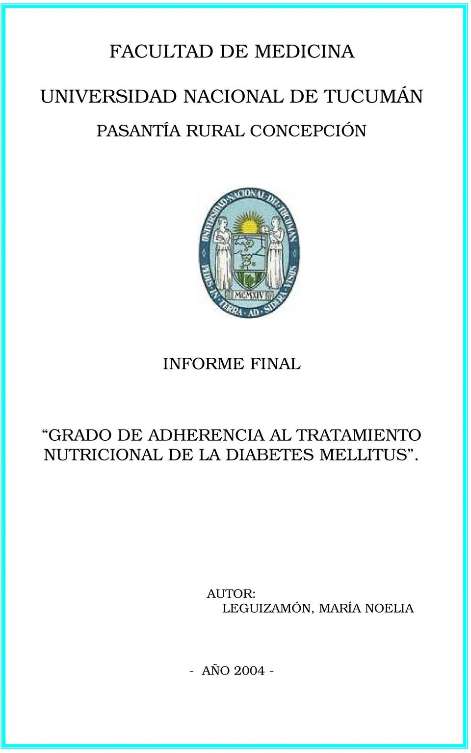 ADHERENCIA AL TRATAMIENTO NUTRICIONAL DE LA DIABETES