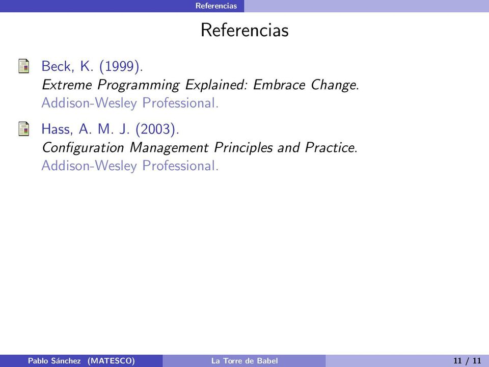 Addison-Wesley Professional. Hass, A. M. J. (2003).