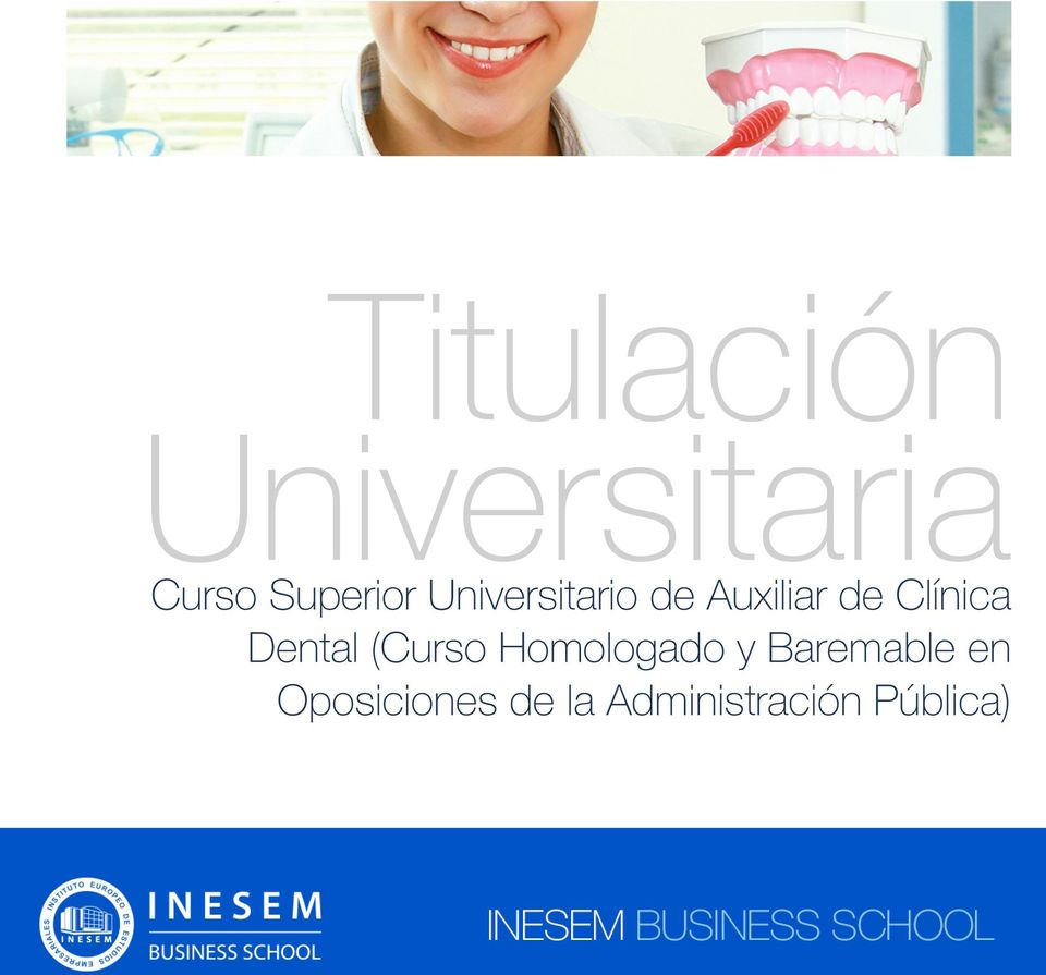 Dental (Curso Homologado y Baremable en