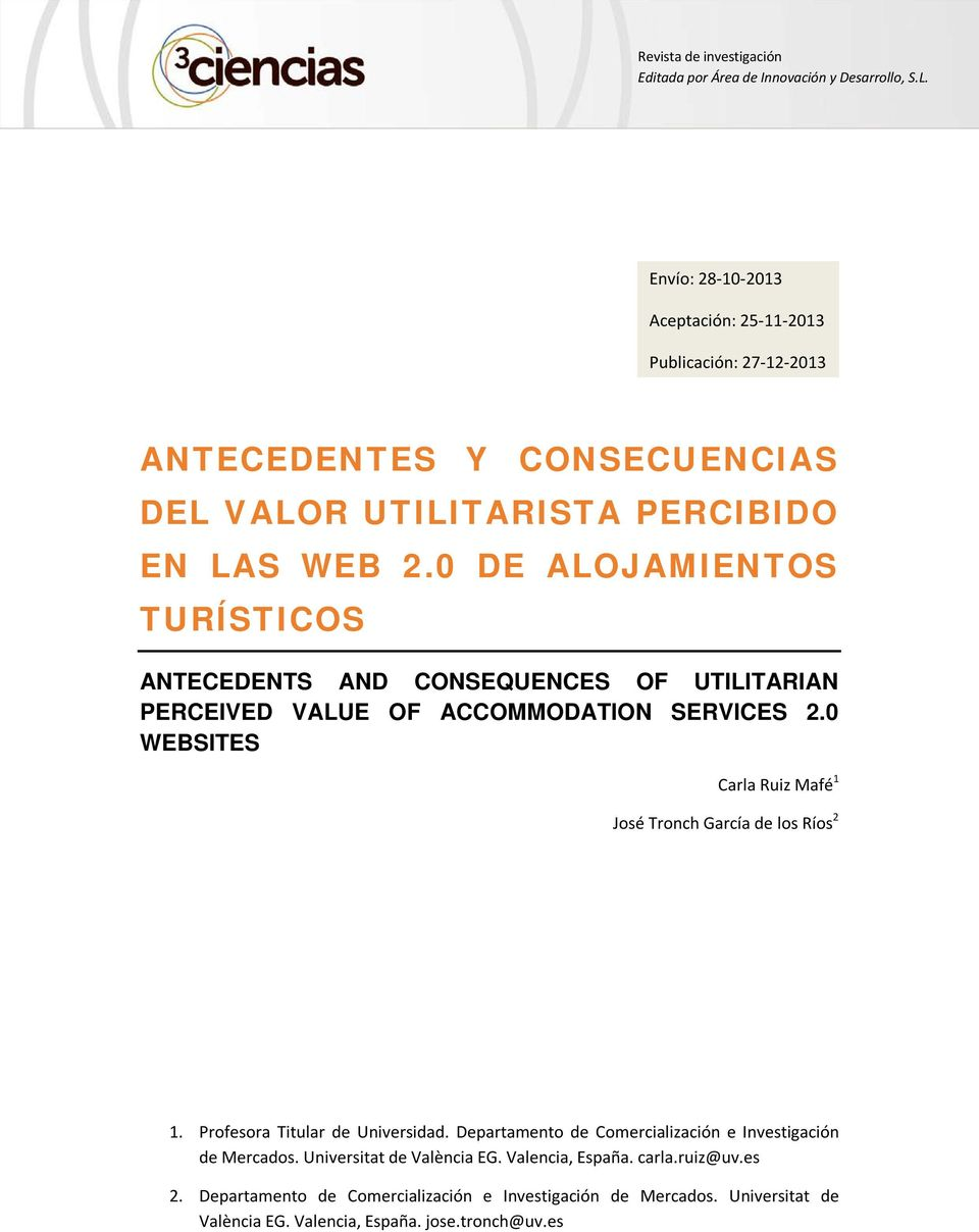 0 DE ALOJAMIENTOS ANTECEDENTS AND CONSEQUENCES OF UTILITARIAN PERCEIVED VALUE OF ACCOMMODATION SERVICES 2.