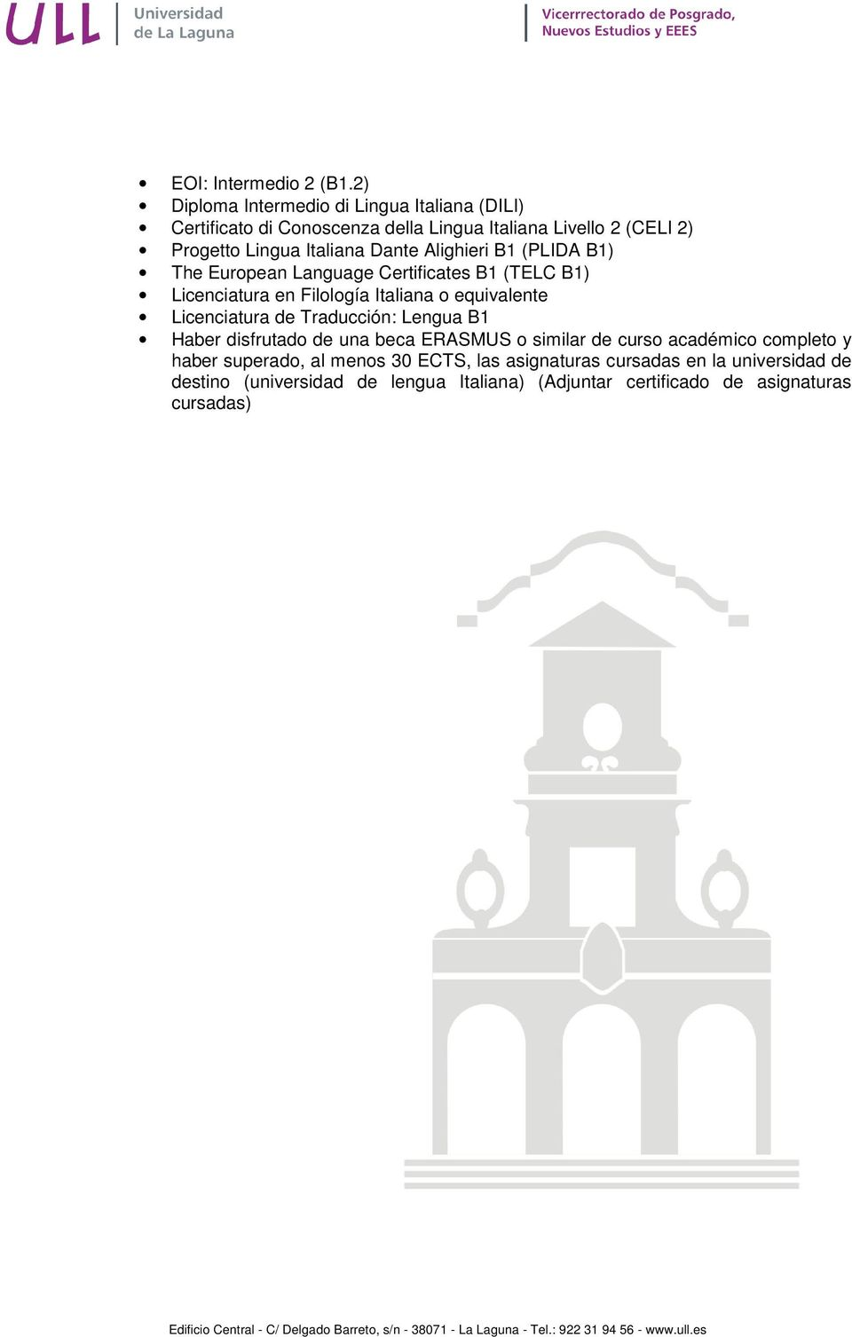 The European Language Certificates B1 (TELC B1) Licenciatura en Filología Italiana o