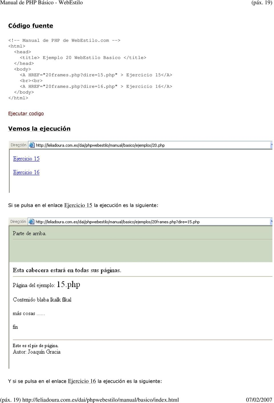 "php"" > Ejercicio 15</A> <br><br> <A HREF=""20frames.php?dire=16."