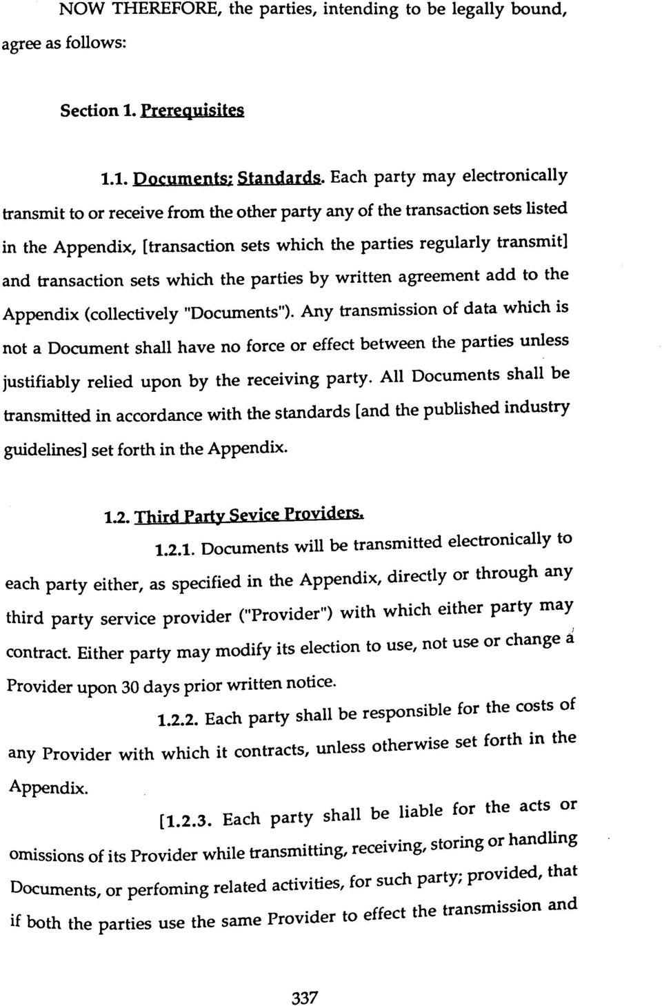 "sets which the parties by written agreement add to the Appendix (collectively ""Documents"")."