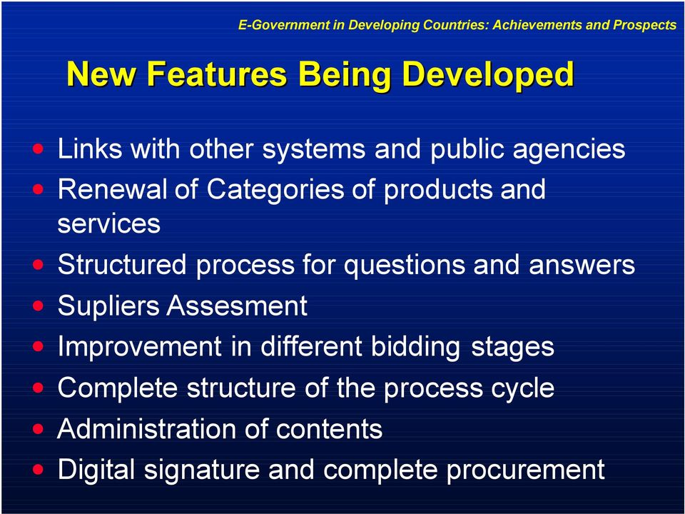 Supliers Assesment Improvement in different bidding stages Complete structure of