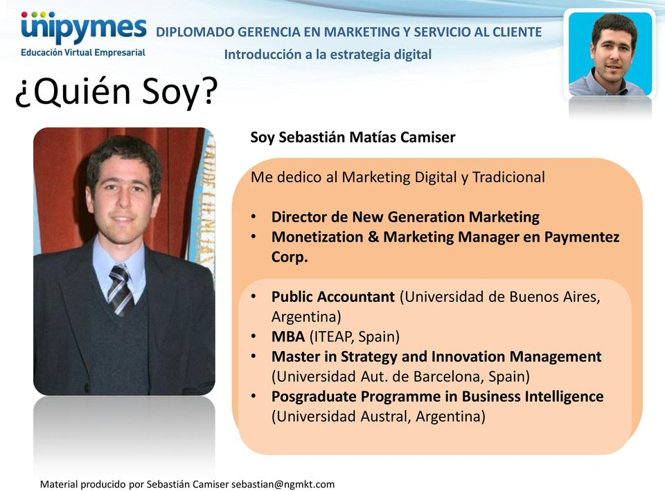 Director de New Generation Marketing Monetization & Marketing Manager en Paymentez Corp.