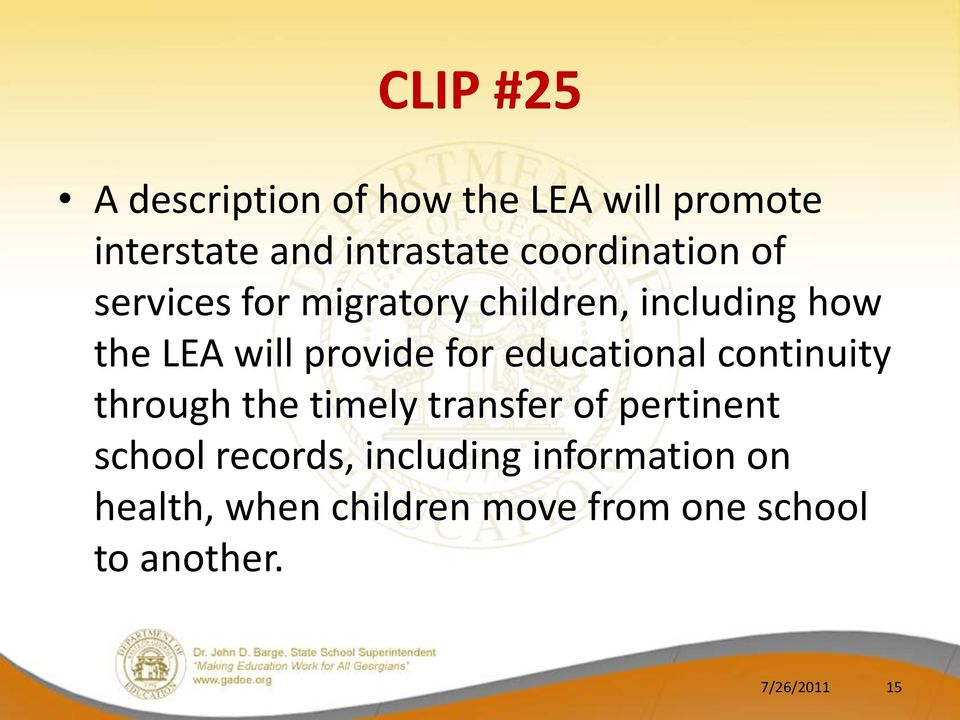for educational continuity through the timely transfer of pertinent school records,