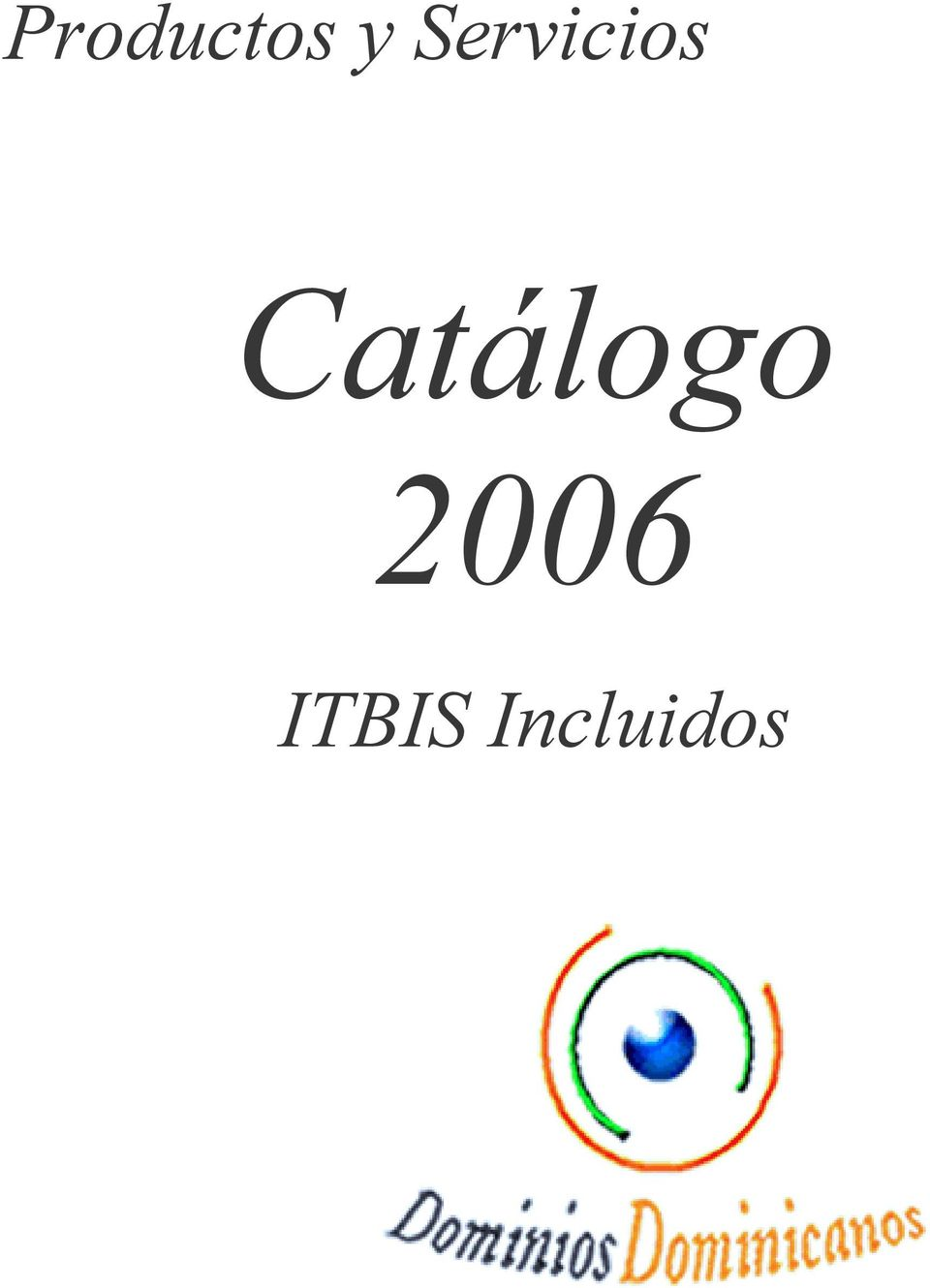 2006 ITBIS