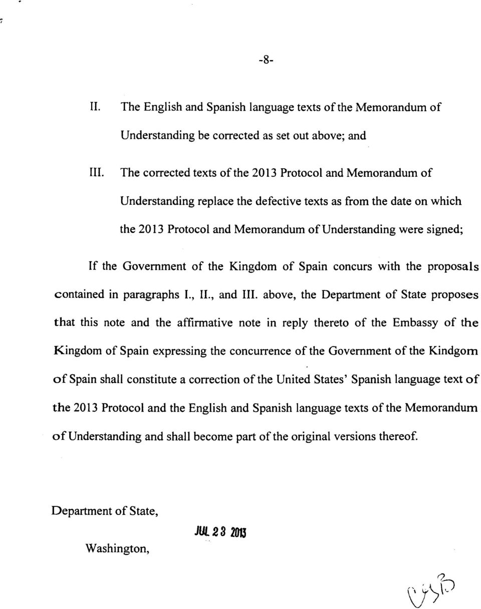 Government of the Kingdom of Spain concurs with the proposals contained in paragraphs I., II., and III.