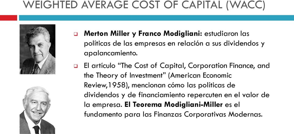 El artículo The Cost of Capital, Corporation Finance, and the Theory of Investment (American Economic Review,1958),