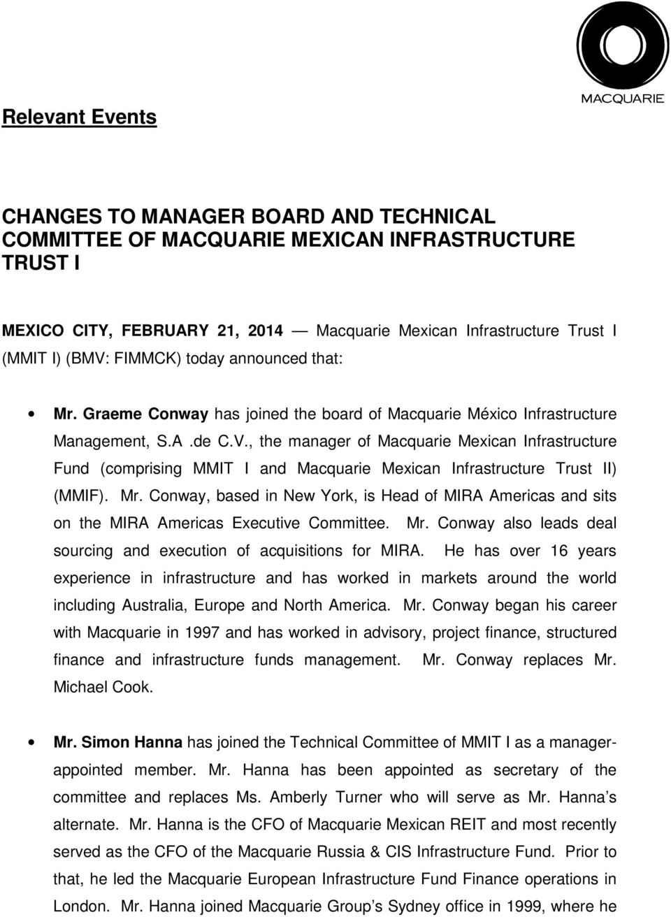 , the manager of Macquarie Mexican Infrastructure Fund (comprising MMIT I and Macquarie Mexican Infrastructure Trust II) (MMIF). Mr.
