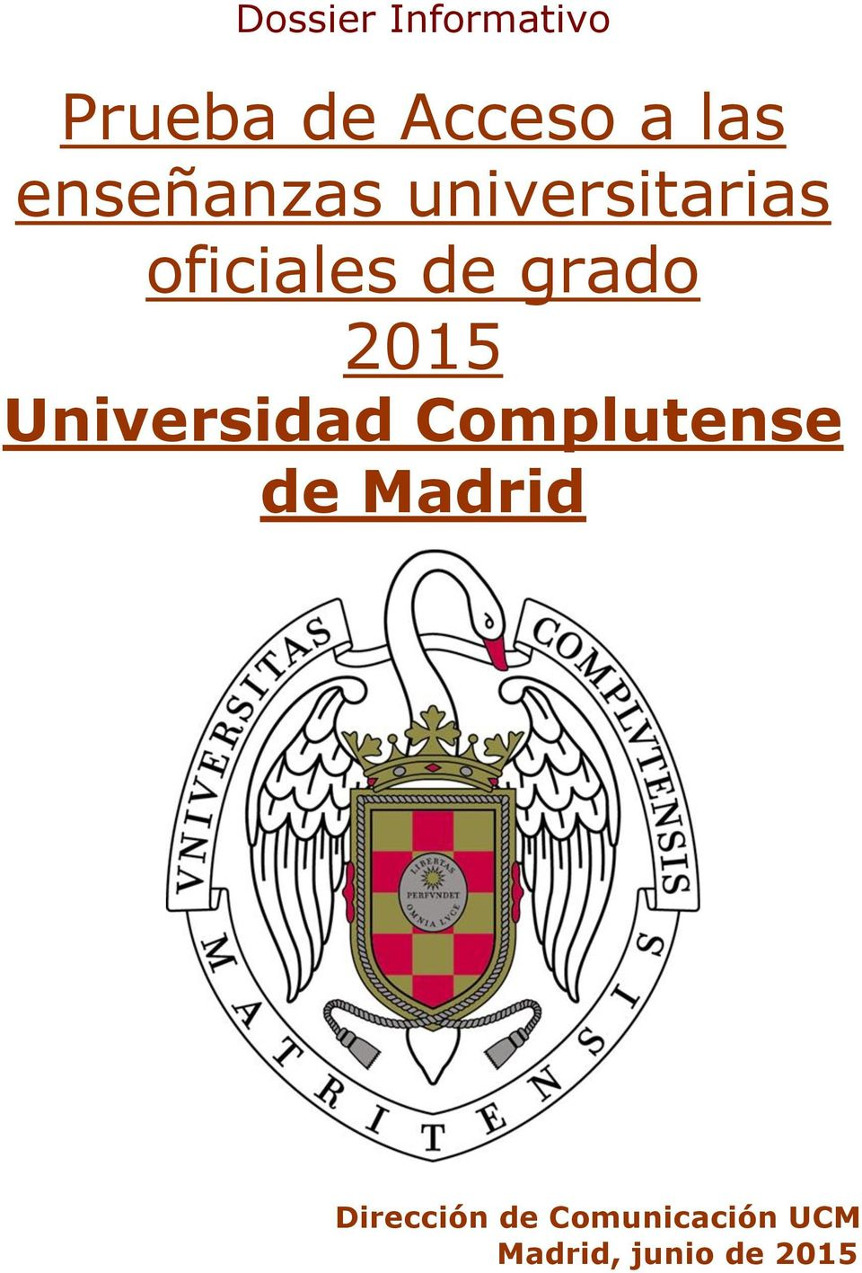 2015 Universidad Complutense de Madrid