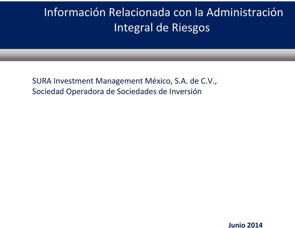 Investment Management México, S.A. de C.V.