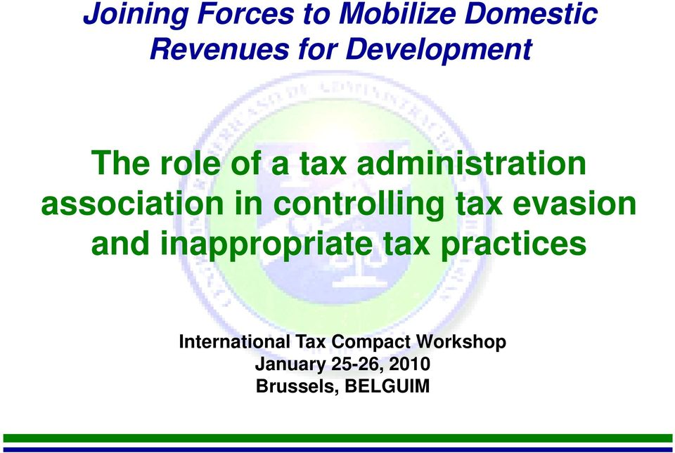 controlling tax evasion and inappropriate tax practices