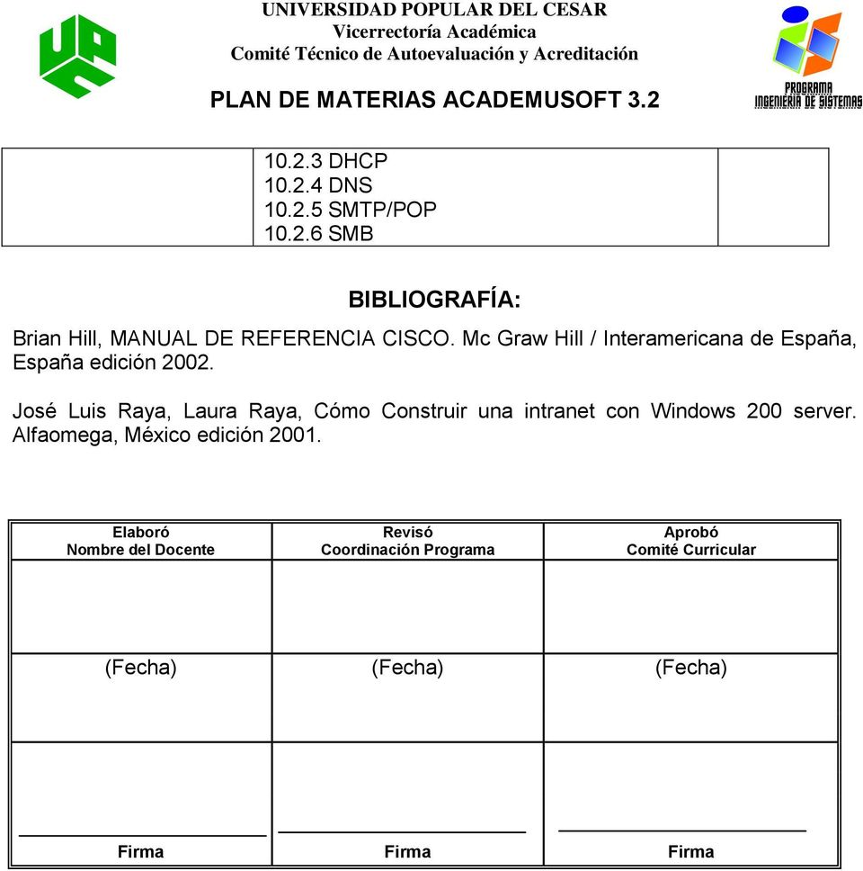 José Luis Raya, Laura Raya, Cómo Construir una intranet con Windows 00 server.