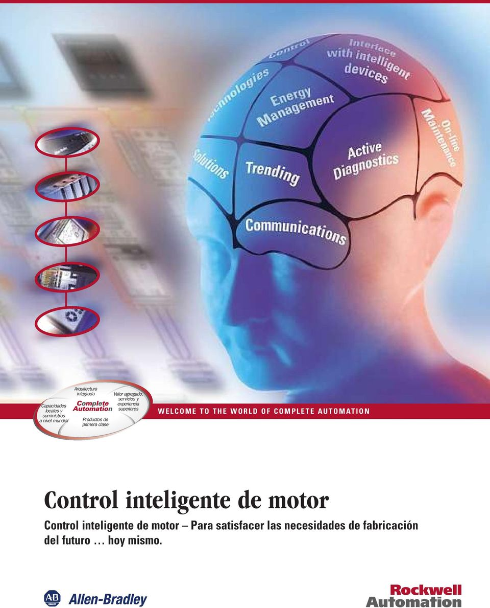 WELCOME TO THE WORLD OF COMPLETE AUTOMATION Control inteligente de motor Control