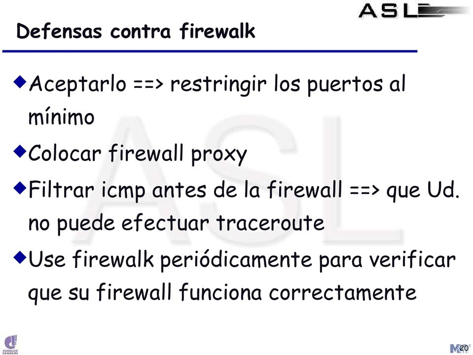 firewall ==> que Ud.