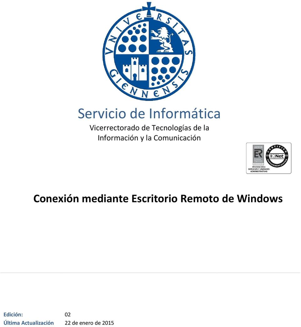mediante Escritorio Remoto de Windows