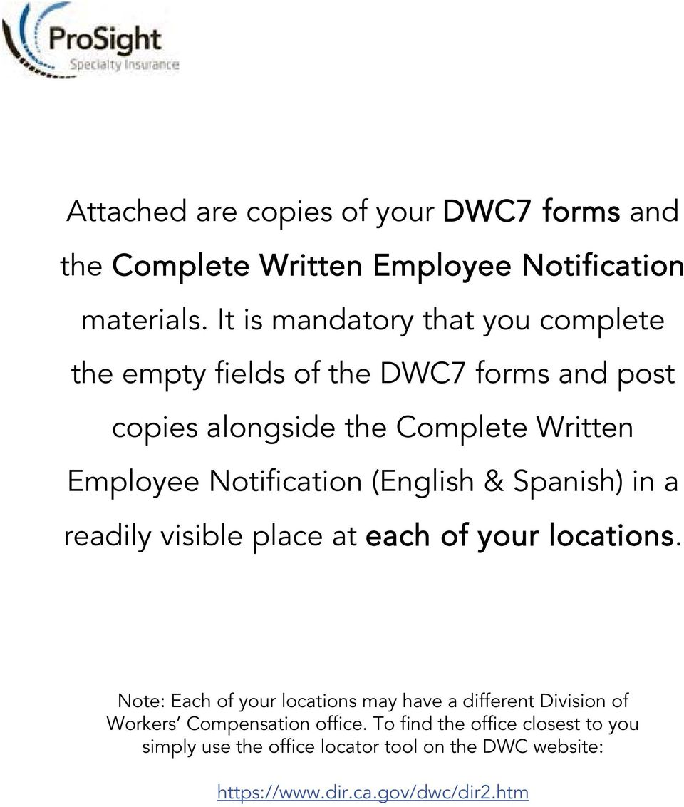 Notification (English & Spanish) in a readily visible place at each of your locations.