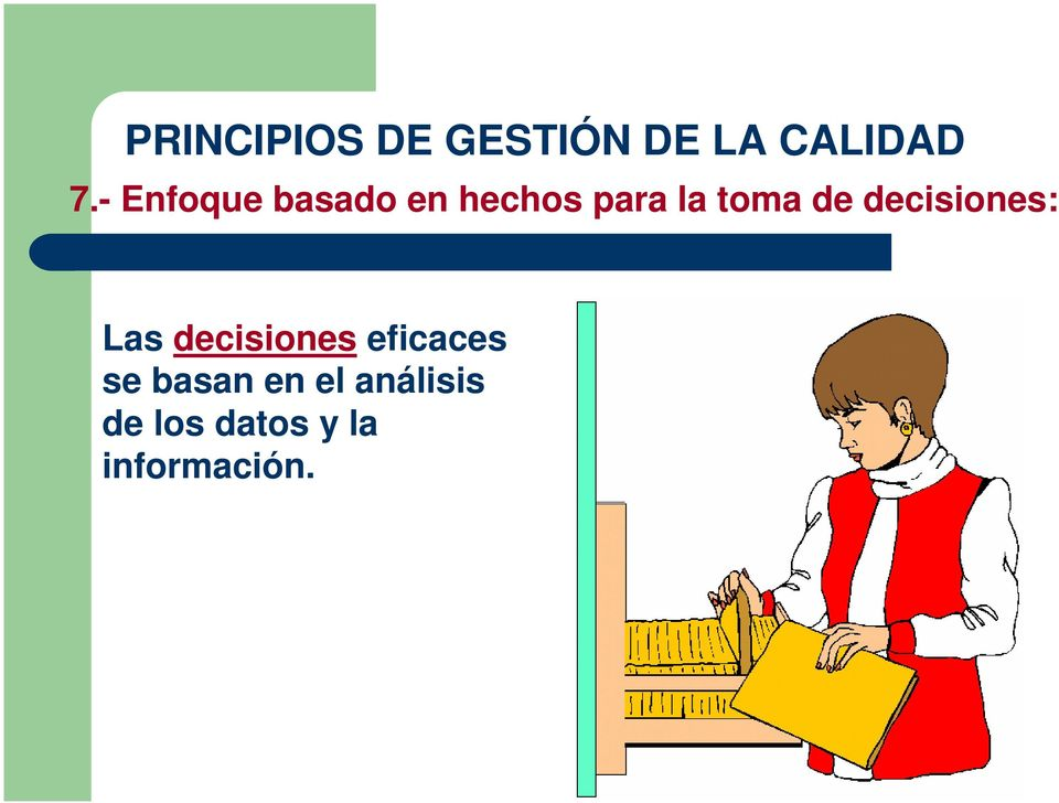decisiones: Las decisiones eficaces se