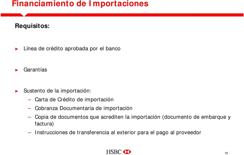 Documentaria de importación Copia de documentos que acrediten la importación