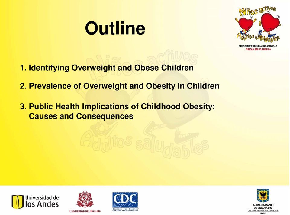 Prevalence of Overweight and Obesity in