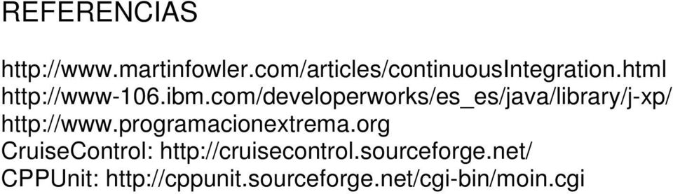 com/developerworks/es_es/java/library/j-xp/ http://www.
