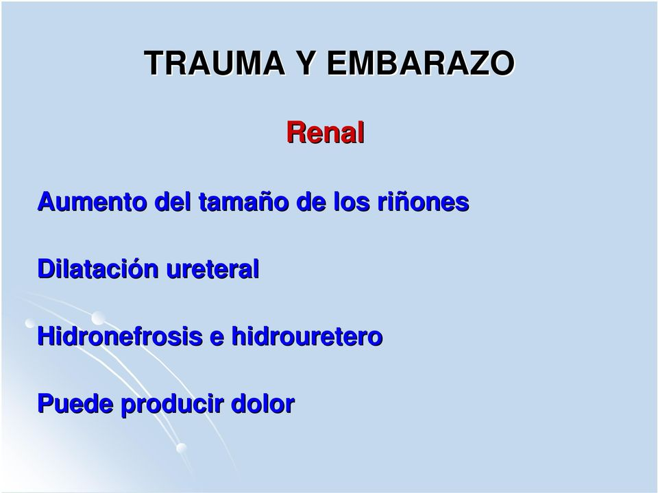 ureteral Hidronefrosis e