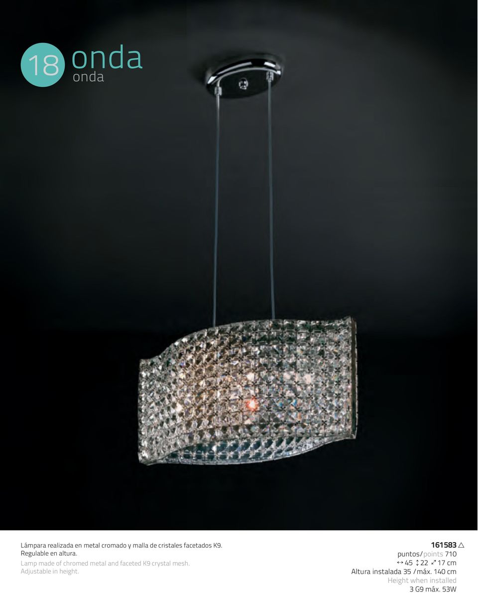 Lamp made of chromed metal and faceted K9 crystal mesh.