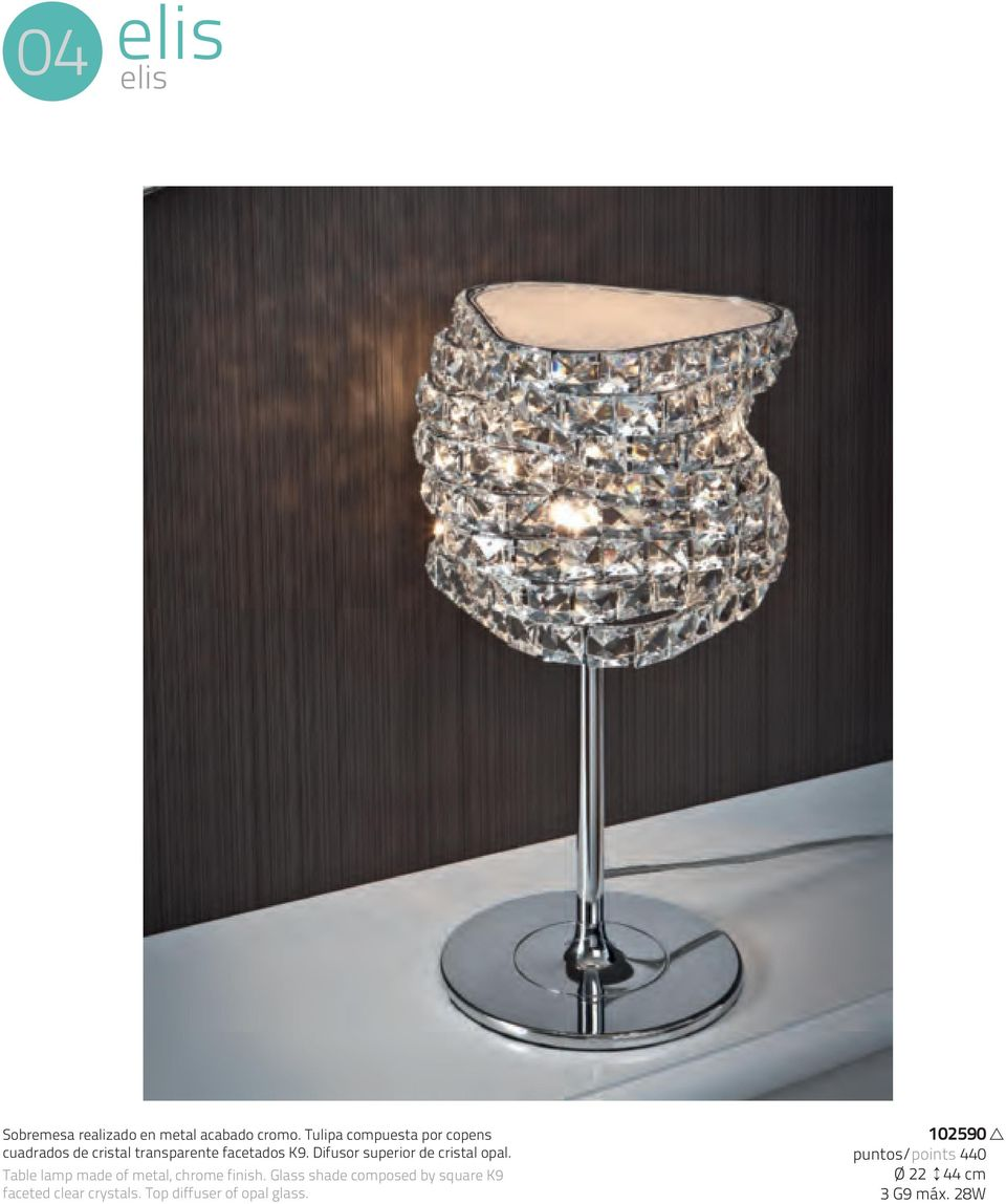 Difusor superior de cristal opal. Table lamp made of metal, chrome finish.