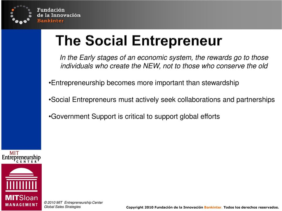 more important than stewardship Social Entrepreneurs must actively seek
