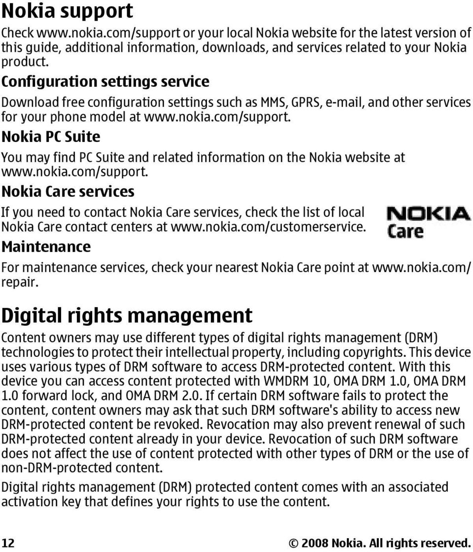 Nokia PC Suite You may find PC Suite and related information on the Nokia website at www.nokia.com/support.
