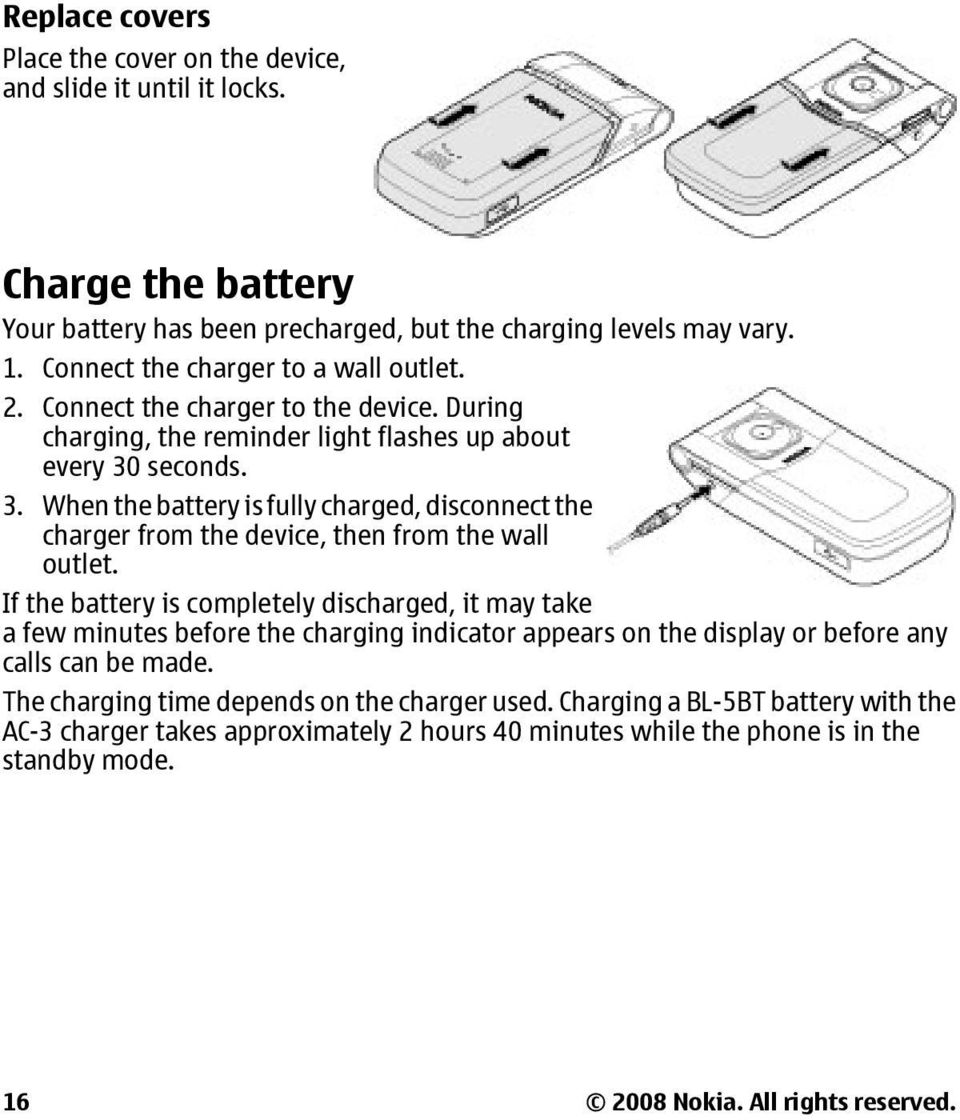 seconds. 3. When the battery is fully charged, disconnect the charger from the device, then from the wall outlet.